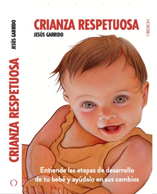 Portada del Libro Crianza Respetuosa del Pediatra Jesús Garrido